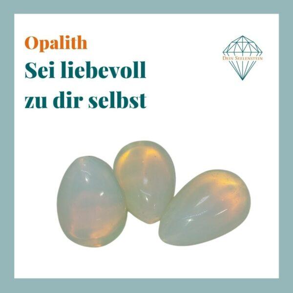 Dein-Seelenstein-Produkt-Opalith-Spruch