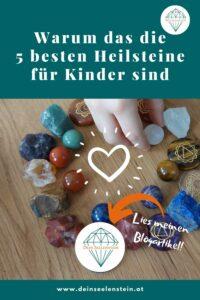 Seelenstein-Blog-5-beste-Heilsteine-Kinder-Pinterest